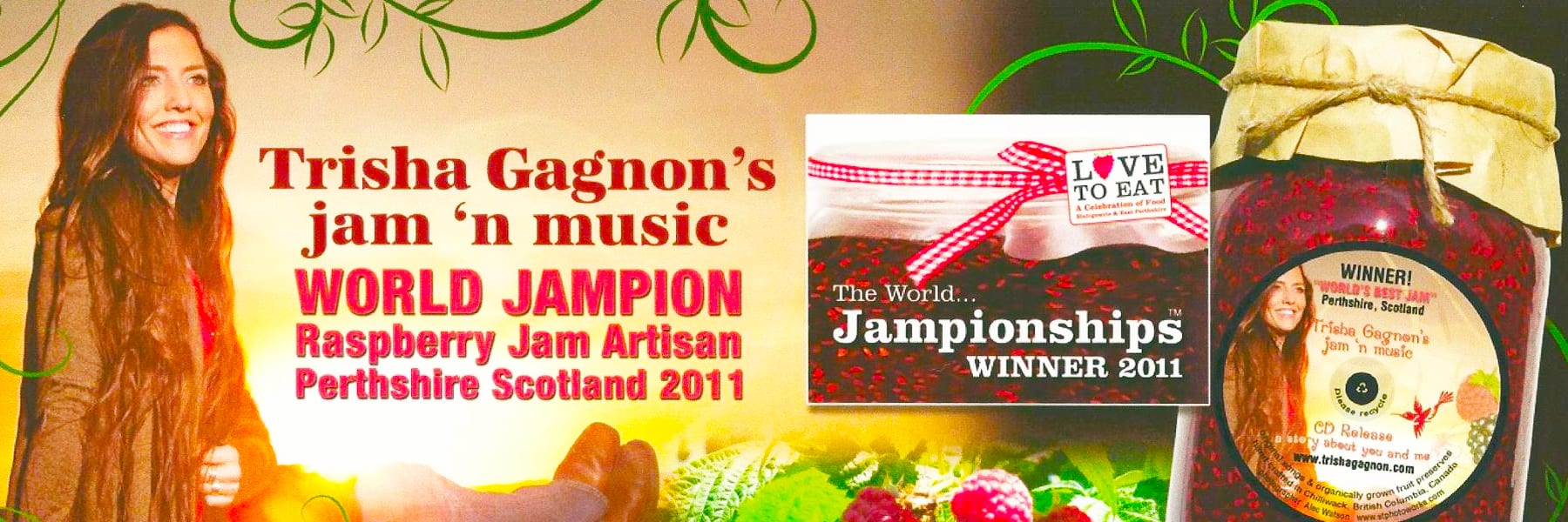 jam'n music by Trisha Gagnon - World Jampion Raspberry Jam Artisan